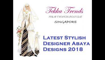 TEKKA TRENDS  STYLISH ABAYA DESIGNS PART 7   (2018)