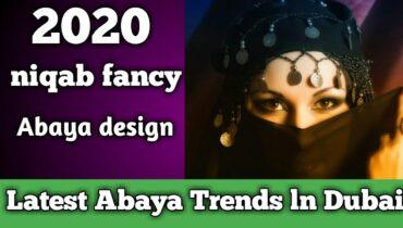 niqab fancy design ||  Latest Abaya Trends ln Dubai 2020 || Muslims Hijab Styles